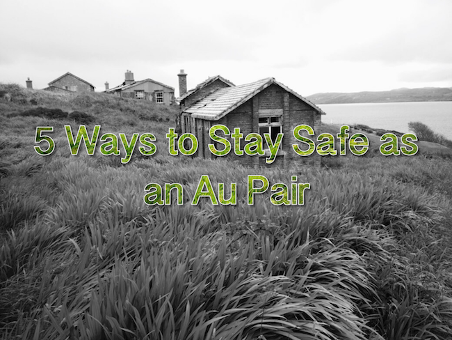5 Ways to Stay Safe as an Au Pair Pairs ultimate au pair