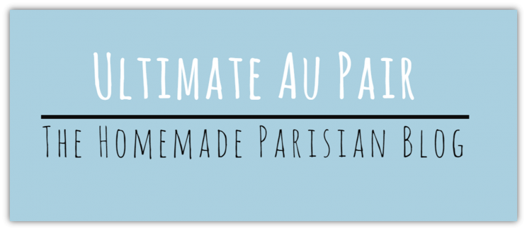 ultimate au pair the homemade parisian blog